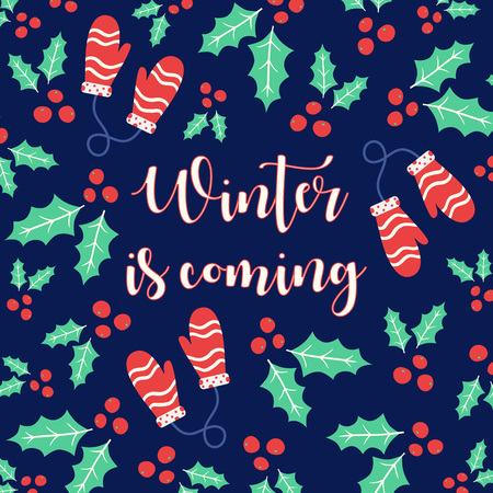 Winter is coming greeting card or poster. Vector illustration
