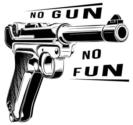 retro pistol vector. Pistol emblem. No gun no fun