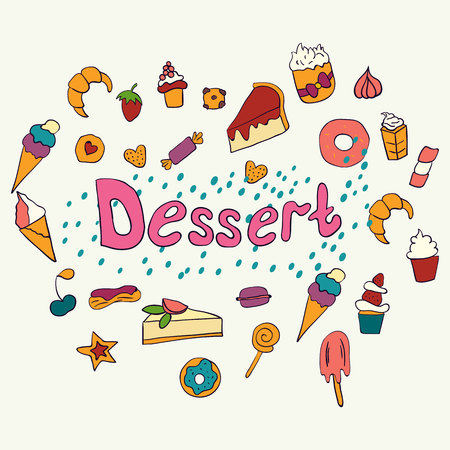 Hand drawn lettering poster with desserts and sweets. Desserts. Vector illustration. Vector concept for dessert menu of the restaurant