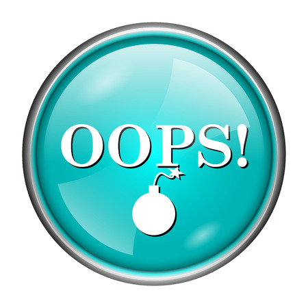 blunder: Round glossy icon with white design of oops on aqua background