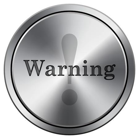jeopardy: Warning icon. Metallic internet button on white background.