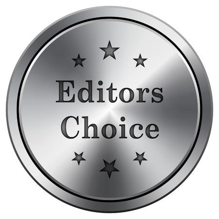 editors: Editors choice icon. Metallic internet button on white background.
