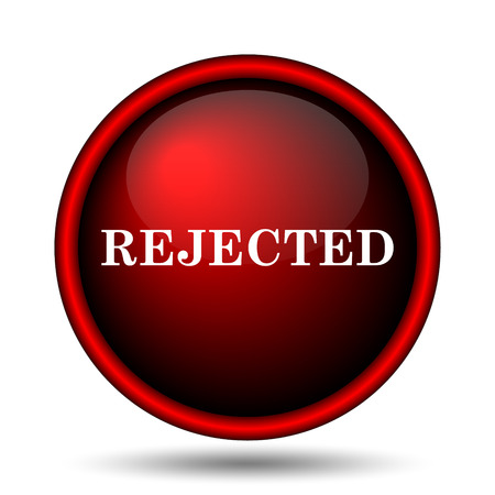 rejection: Rejected icon. Internet button on white background.  Stock Photo