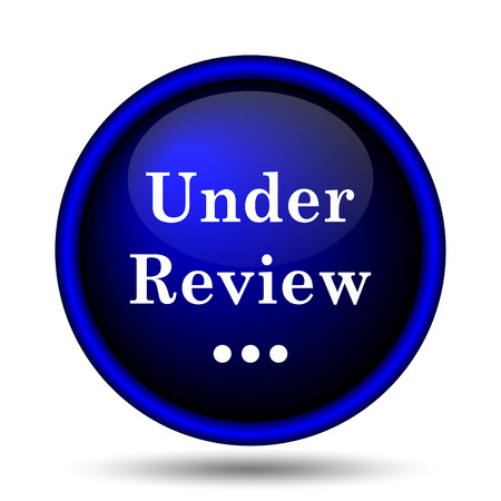 Under review icon. Internet button on white background.  photo