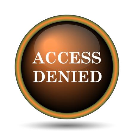 access denied icon: Access denied icon. Internet button on white background.  Stock Photo