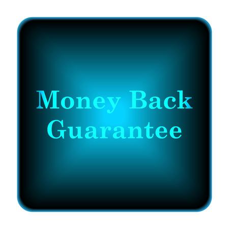 Money back guarantee icon. Internet button on white background.  photo