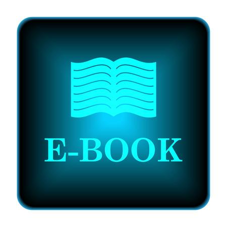electronic publishing: E-book icon. Internet button on white background.