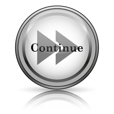 Continue icon. Internet button on white background.  photo