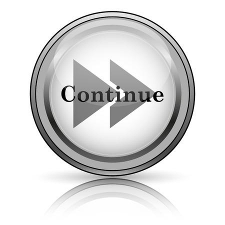 continue: Continue icon. Internet button on white background.