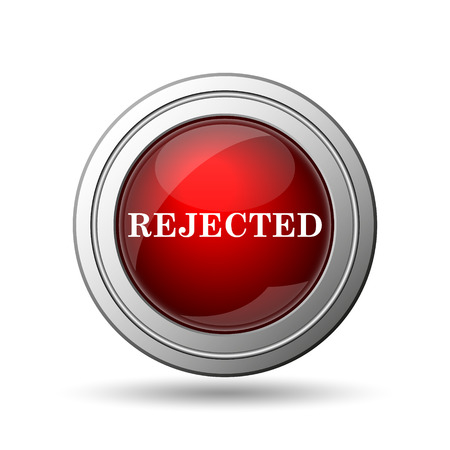 rejected: Rejected icon. Internet button on white background.  Stock Photo
