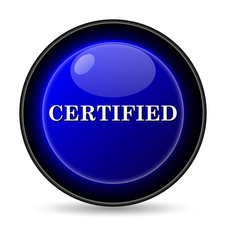 ratificaci�n: Icono certificada. Bot�n de internet sobre fondo blanco. Foto de archivo