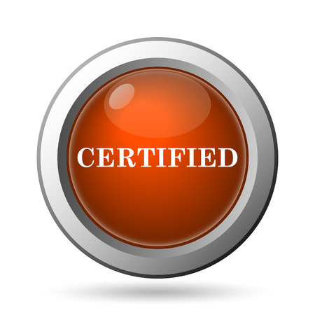 of ratification: Certified icon. Internet button on white background. Stock Photo