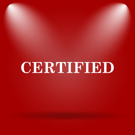 Certified icon. Flat icon on red background.