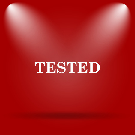 tested: Tested icon. Flat icon on red background.