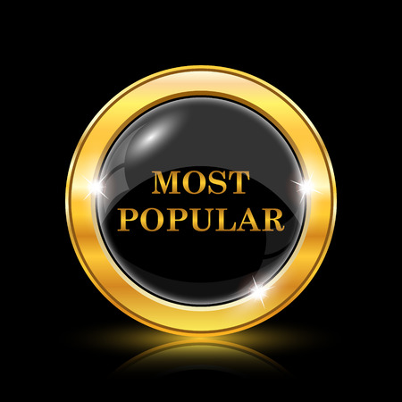 most popular: Most popular icon. Internet button on black background. EPS10 vector