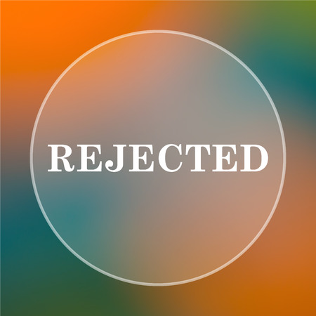 rejected: Rejected icon. Internet button on colored  background.