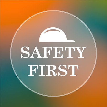 safety first: Safety first icon. Internet button on colored  background.