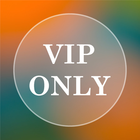 only: VIP only icon. Internet button on colored  background. Stock Photo
