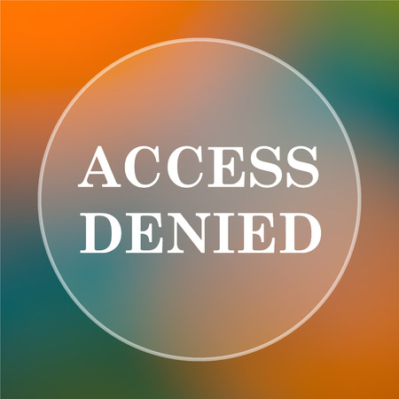 Access denied icon. Internet button on colored  background. Reklamní fotografie
