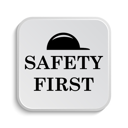 safety first: Safety first icon. Internet button on white  background.