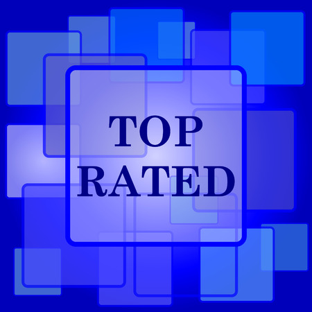 rated: Top rated  icon. Internet button on abstract background.
