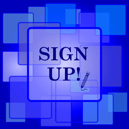 sign up icon: Sign up icon. Internet button on abstract background.