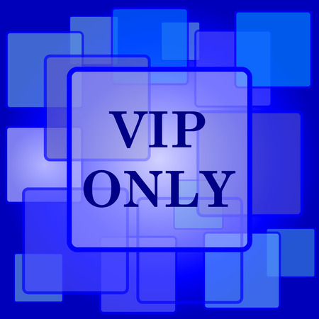 VIP only icon. Internet button on abstract background. Vector