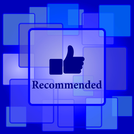 recommendations: Recommended icon. Internet button on abstract background.
