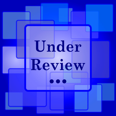 review icon: Under review icon. Internet button on abstract background.