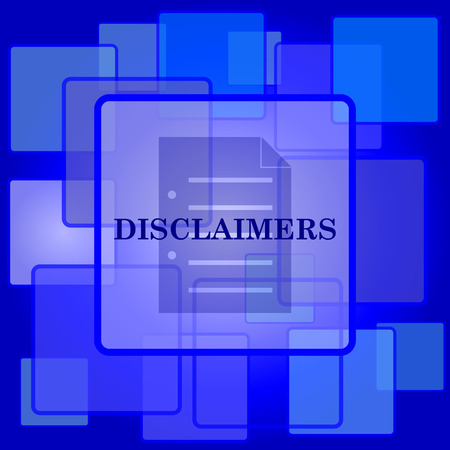 use regulations: Disclaimers icon. Internet button on abstract background.