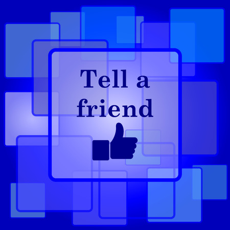 Tell a friend icon. Internet button on abstract background. Vector