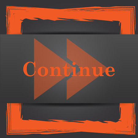 continue: Continue icon. Internet button on grey background.