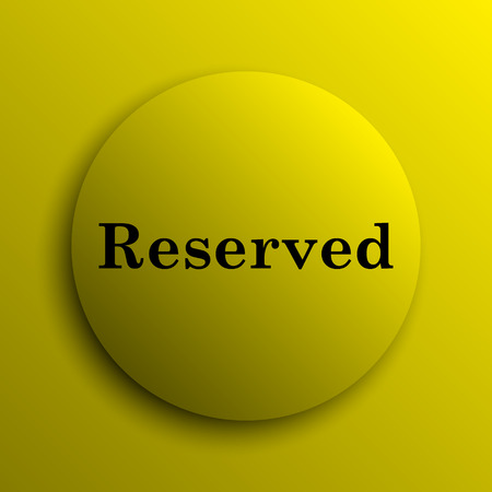 reserved: Reserved icon. Yellow internet button. Stock Photo