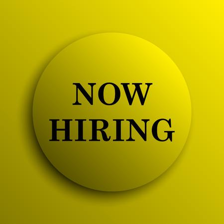 now hiring: Now hiring icon. Yellow internet button.