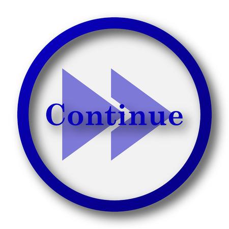 continue: Continue icon. Blue internet button on white background. Stock Photo