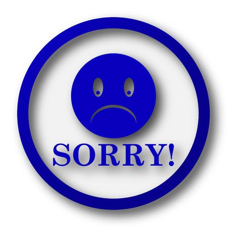 apologize: Sorry icon. Blue internet button on white background.
