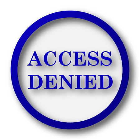 denied: Access denied icon. Blue internet button on white background. Stock Photo