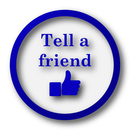 Tell a friend icon. Blue internet button on white background.