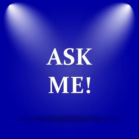 me: Ask me icon. Flat icon on blue background. Stock Photo