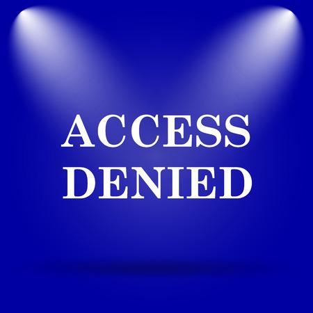 access denied icon: Access denied icon. Flat icon on blue background. Stock Photo