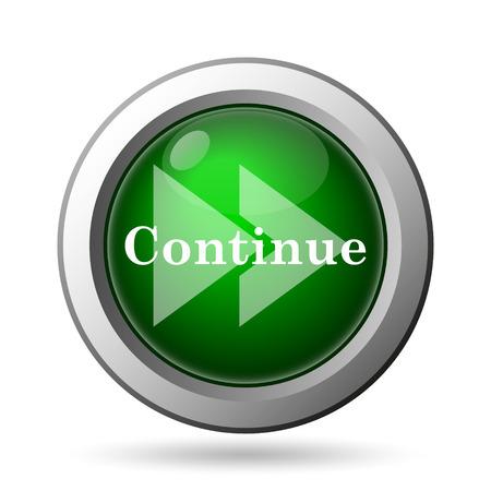 continue: Continue icon. Internet button on white background