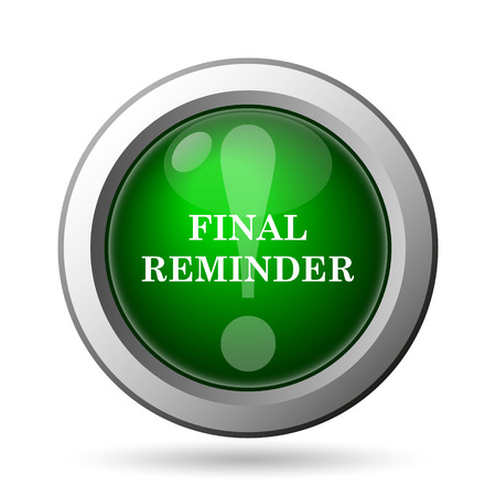 reminder icon: Final reminder icon. Internet button on white background