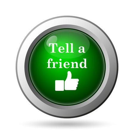 recommendations: Tell a friend icon. Internet button on white background