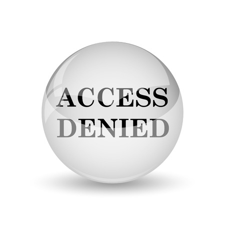 allowed to enter: Access denied icon. Internet button on white background