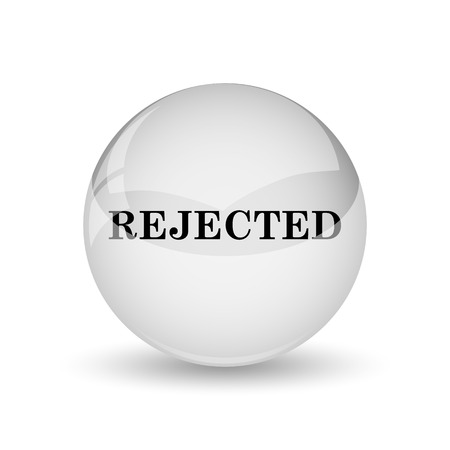 rejected: Rejected icon. Internet button on white background Stock Photo