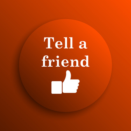 recommendations: Tell a friend icon. Internet button on orange background