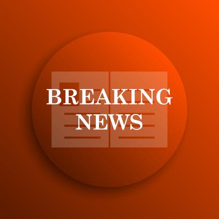 news flash: Breaking news icon. Internet button on orange background