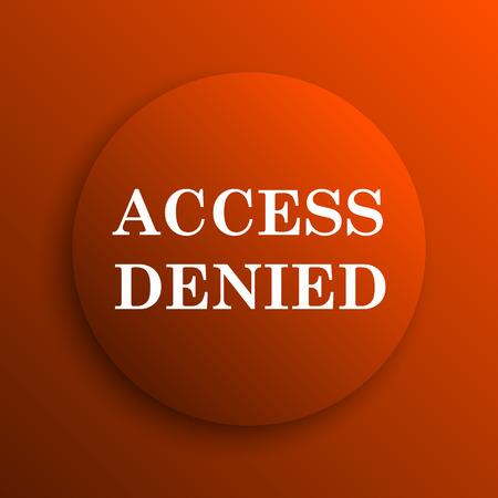 no mistake: Access denied icon. Internet button on orange background Stock Photo