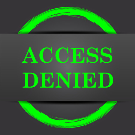 access denied icon: Access denied icon. Internet button with green on grey background.