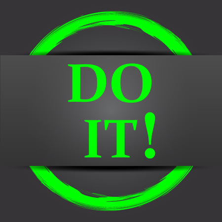 it background: Do it icon. Internet button with green on grey background.